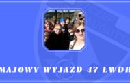 Majowy wyjazd 47 ŁWDH