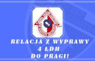 Relacja z wyprawy 4 ŁDH do Pragi